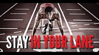 STAY IN YOUR LANE (Powerful Motivational Video By Billy Alsbrooks)