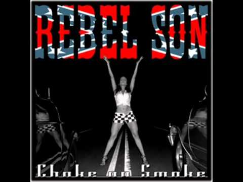 Rebel Son-  Redneck Peice Of White Trash
