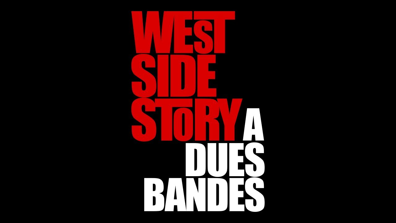 WEST SIDE STORY A DUES BANDES