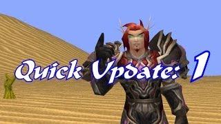 Quick Update (Warcraft Final Fantasy -Progress)