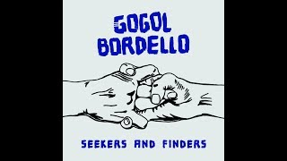 Gogol Bordello - Saboteur Blues (Official Lyric Video)
