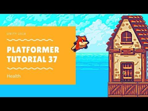 Unity 2018 - Platformer Tutorial 37: Health thumbnail