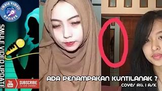 Smule, NGERI..! GEGER Ada penampakan KUNTILANAK? - | song Cover All I Ask thumbnail