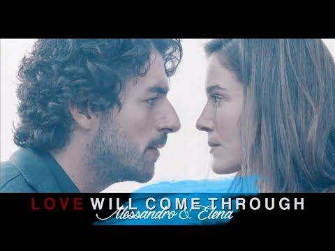 Alessandro & Elena | Love Will Come Through