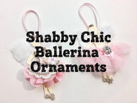 Live, DIY Christmas Ornaments & Decor/Shabby Chic Ballerina Ornaments