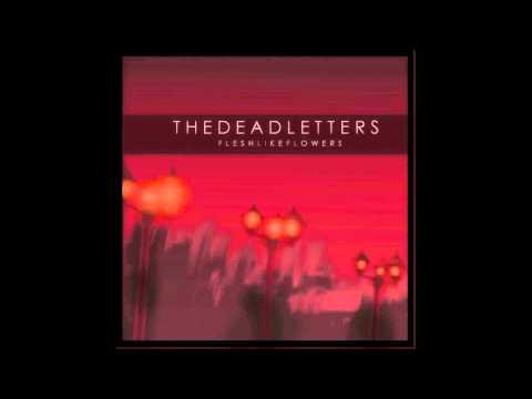 The Dead Letters // Flesh Like Flowers // Full EP [2015] //