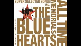 「TOO MUCH PAIN」 by THE BLUE HEARTS is from the album 『HIGH KICKS...