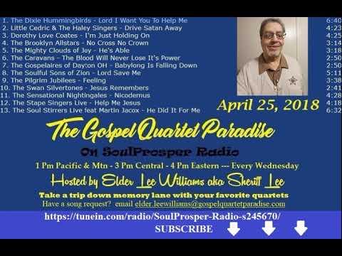 4 25 18 Gospel Quartet Paradise on SoulProsper Radio With Elder Lee 1