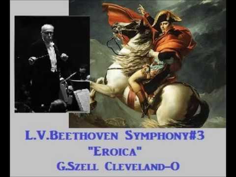 "L.V.Beethoven Symphony#3 ""Eroica"" [ G.Szell Cleveland-O ] (1957)"