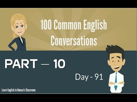 100 Common English Conversations - (PART - 10) -  Day  91 - 100