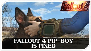 FALLOUT 4 PIP-BOY IS FIXED