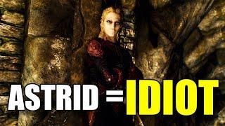 Why Astrid Is Aฑ IDIOT - Skyrim Dark Brotherhood Lore