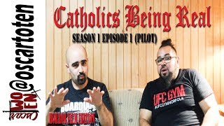 Catholics Being Real: Season 1 Episode 1 (Horror Film Edition) Pilot