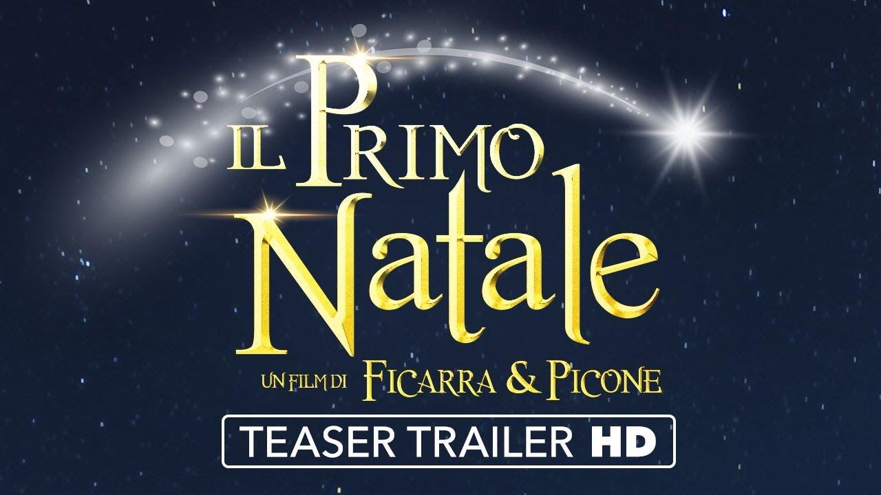 IL PRIMO NATALE - Teaser Trailer
