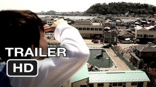 Pray For Japan Official Trailer #1 (2012) HD Movie