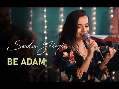 Seda Yiyin - Be Adam Akustik (Gülşen Cover)