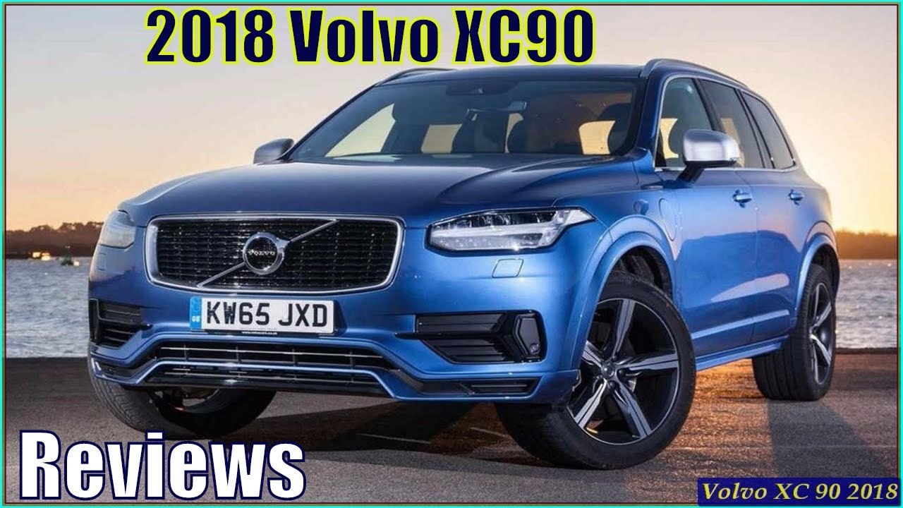 Volvo Xc90 2018 Review Interior Exterior New Car Release Date