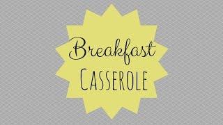 {breakfast Casserole Recipe}