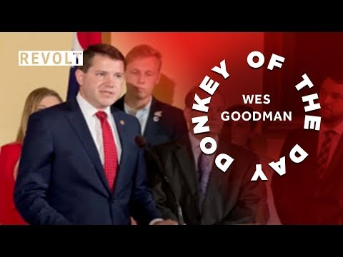 Wes Goodman | Donkey Of The Day
