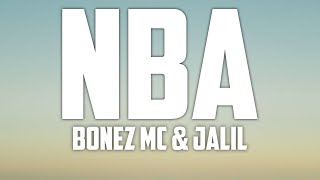 NBA - Bonez MC &  Jalil - Songtext ( lyrics )
