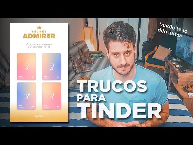 TINDER: Los TRUCOS que NUNCA te dijeron