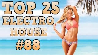 [Top 25] Electro House Tracks 2017 #88 [April 2017] 2017 Video