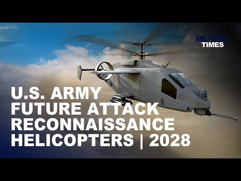 6 US Army Future Attack Reconnaissance Helicopters 2028