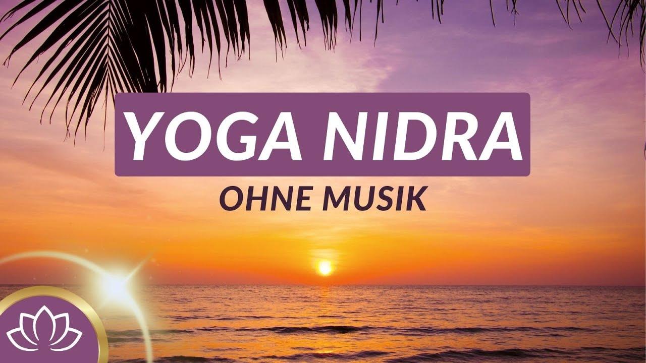 Einschlafmeditation Ohne Musik Yoga Nidra Einschlafen Entspannen Schlafen Selbstliebe Youtube