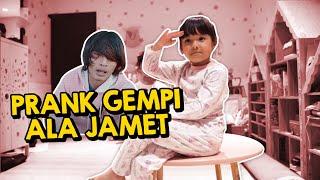 Download Lagu KOCAK BANGET! PRANK GEMPI ALA JAMET BUAT SHAKILA! mp3
