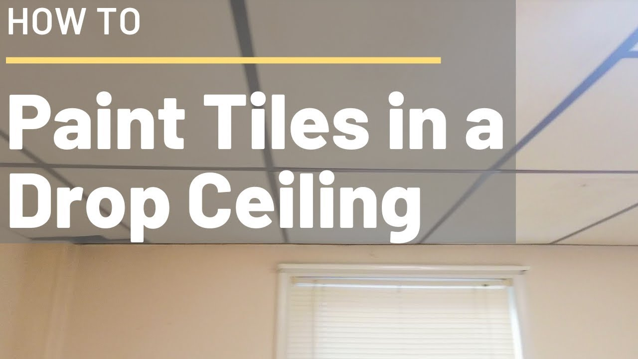 How To Paint Ceiling Tiles In A Drop Ceiling Youtube