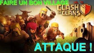 [CLASH OF CLANS] FAIRE UN BON VILLAGE HDV.4 #2 + ATTAQUE !!