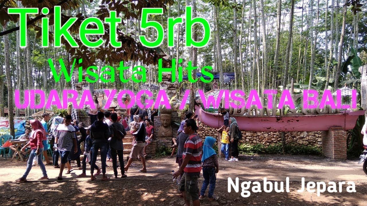 Wisata Hits Udara Yoga Wisata Bali Ngabul Jepara