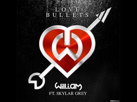 Will.i.am - Love Bullets Feat Skylar Grey Traducido