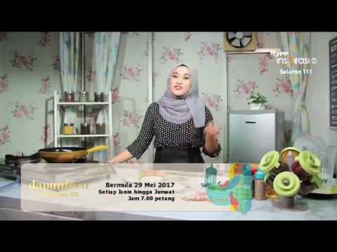 Unifi Tv Dapur Dara Ramadan 2017 Hyppinspirasi Saluran 111 You
