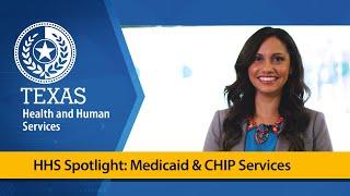 HHS Spotlight: Medicaid & CΗIP Services