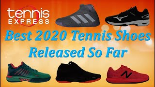 Best 2020 Tennis Shoes Released So Far | Tennis Express