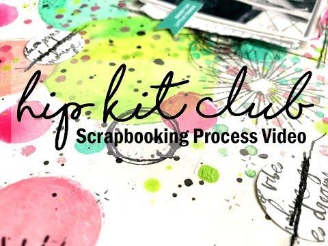 Scrapbooking Process #410 Hip Kit Club / Good Vibes
