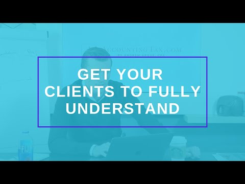 Get your Clients to Fully Understand
