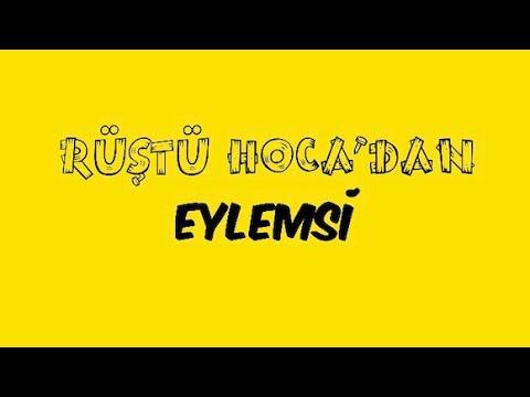 36) Sözcük Türleri / EYLEMSİ ( RÜŞTÜ HOCA )