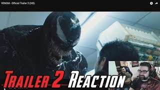 Venom Trailer #2 Angry Reaction