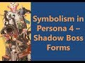 Symbolism In Persona 4 Shadow Boss Forms mp3