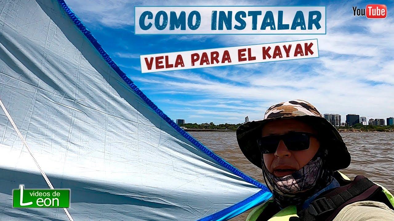 Como Instalar una VELA al KAYAK   Kayak Sailing Kit