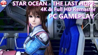 STAR OCEAN THE LAST HOPE 4K & Full HD Remaster Gameplay (PC)