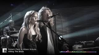 Robert Plant & Alison Krauss - Killing the Blues