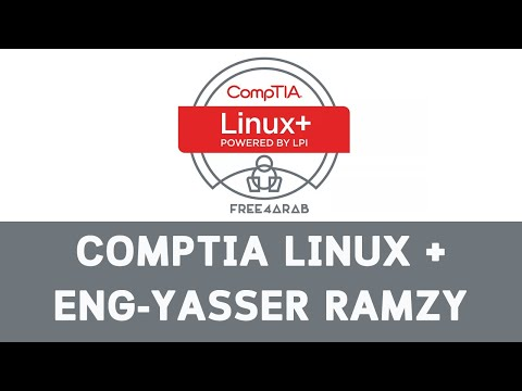 CompTIA Linux + By Eng-Yasser Ramzy | Arabic