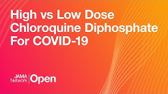 High vs Low Dose Chloroquine Diphosphate For COVID-19 #JNOLive   April 28, 2020