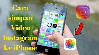 cara-simpan-instagram-ke-iphone-ios