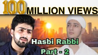 Download lagu HASBI RABBI JALLALLAH PART 2 | DANISH F DAR | DAWAR FAROOQ | BEST NAAT | LA ILA HA ILALLA MP3