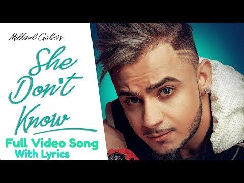 She Don't Know Lyrics : Millind Gaba Full Video Song | Shabby | Latest Hindi Songs | New Song 2019