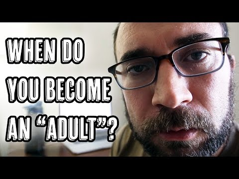 """When Do You Become An """"Adult""""?"""
